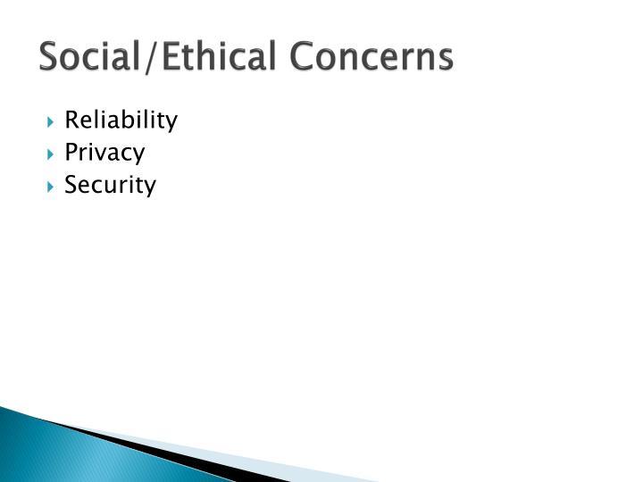 Social/Ethical Concerns