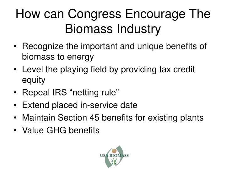 How can Congress Encourage The Biomass Industry