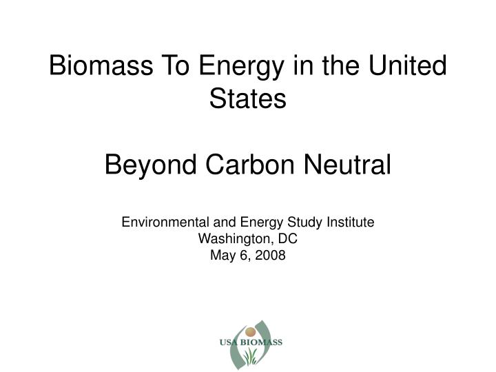 Biomass To Energy in the United States