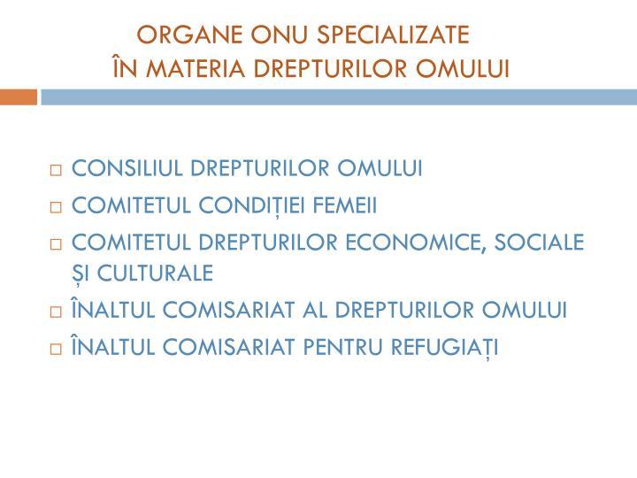 ORGANE ONU SPECIALIZATE