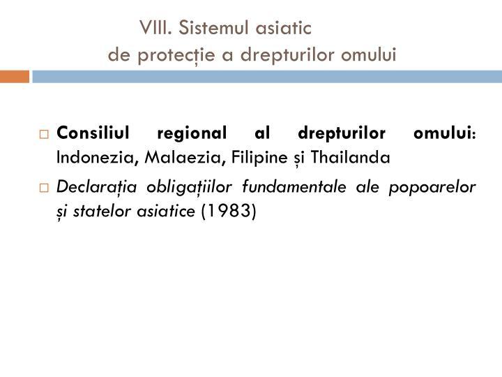 VIII. Sistemul asiatic