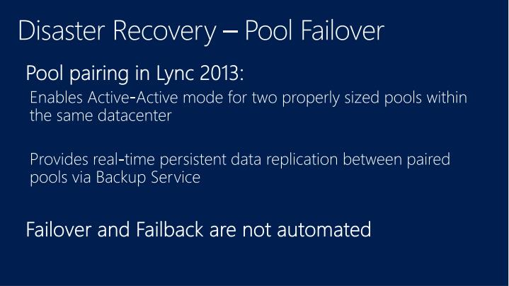 Disaster Recovery – Pool Failover