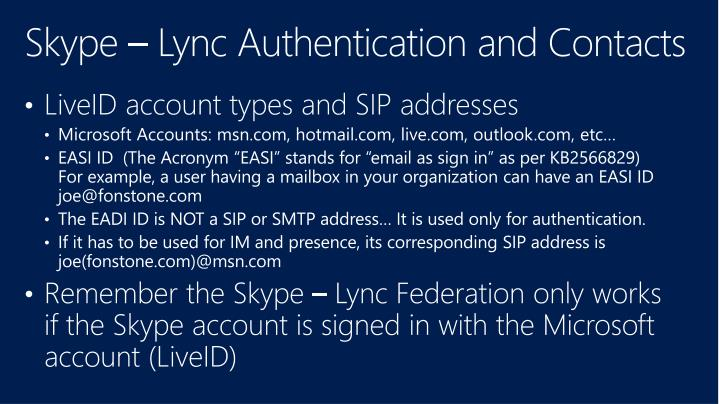 Skype – Lync Authentication and Contacts
