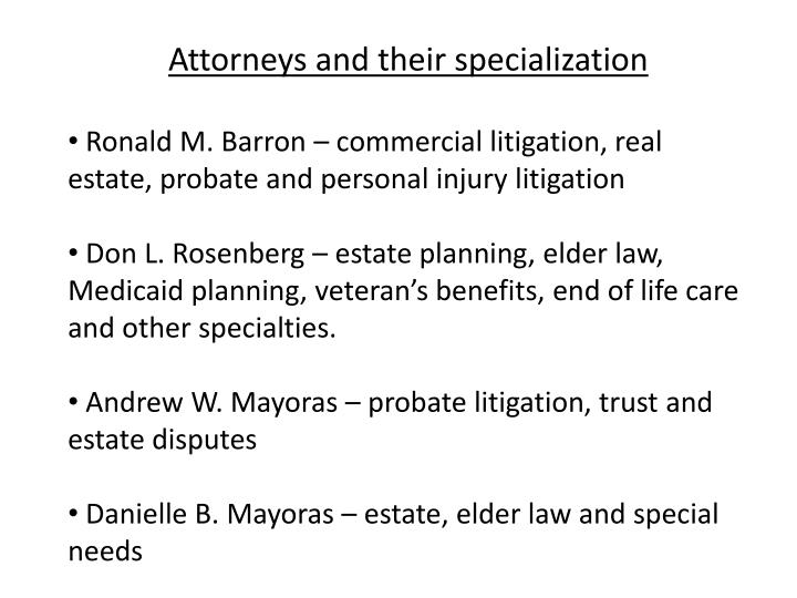 Attorneys and their specialization