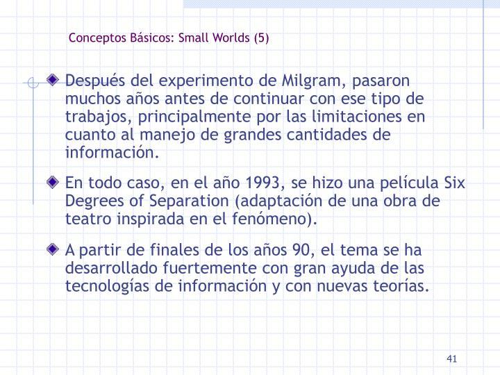 Conceptos Básicos: Small Worlds (5)
