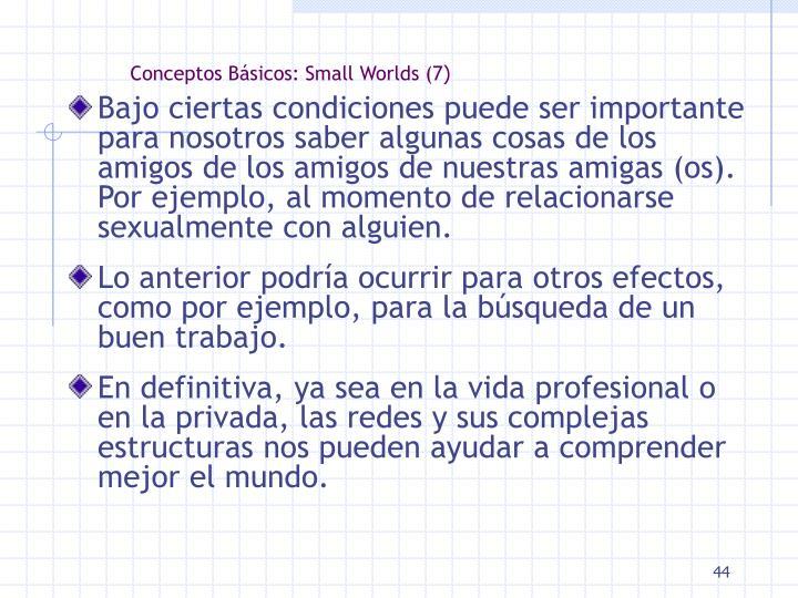 Conceptos Básicos: Small Worlds (7
