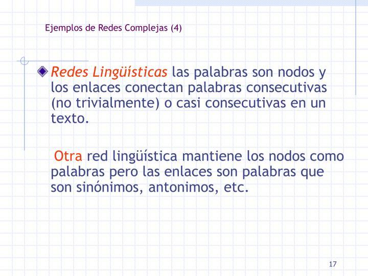 Ejemplos de Redes Complejas (4)