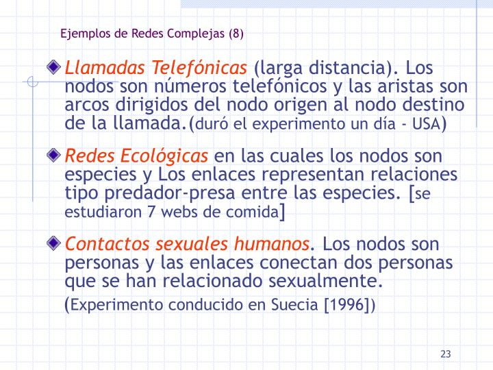 Ejemplos de Redes Complejas (8)