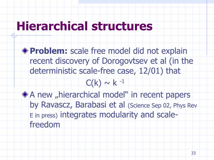 Hierarchical structures
