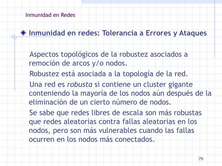 Inmunidad en Redes