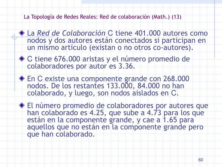 La Topología de Redes Reales: Red de colaboración (Math.) (13)