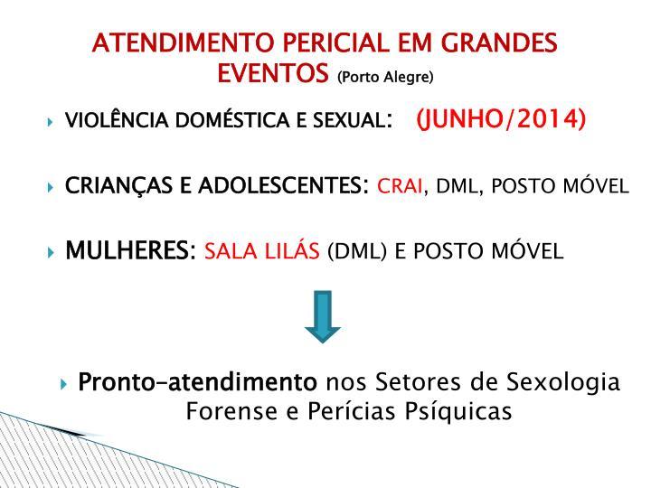 ATENDIMENTO PERICIAL EM GRANDES EVENTOS