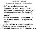 quesitos oficiais elaborados em parceria com o minist rio p blico