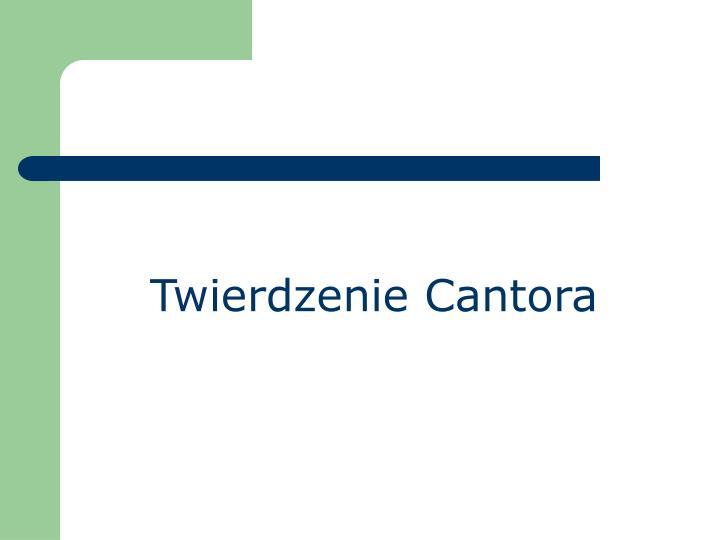 Twierdzenie Cantora