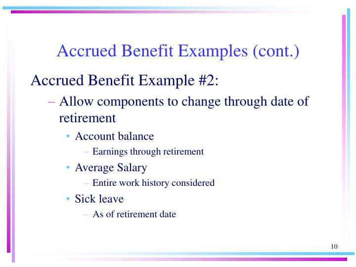 Accrued Benefit Examples (cont.)
