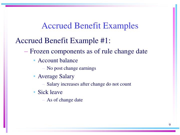 Accrued Benefit Examples