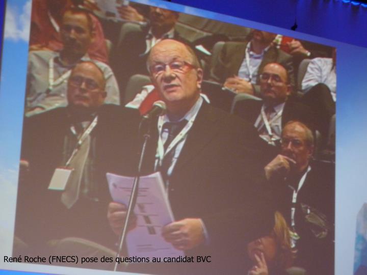 René Roche (FNECS) pose des questions au candidat BVC