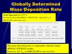 globally determined mass deposition rate