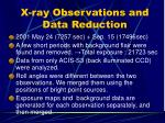 x ray observations and data reduction