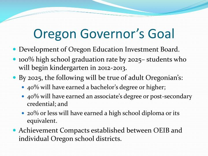Oregon Governor's Goal