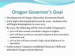 oregon governor s goal