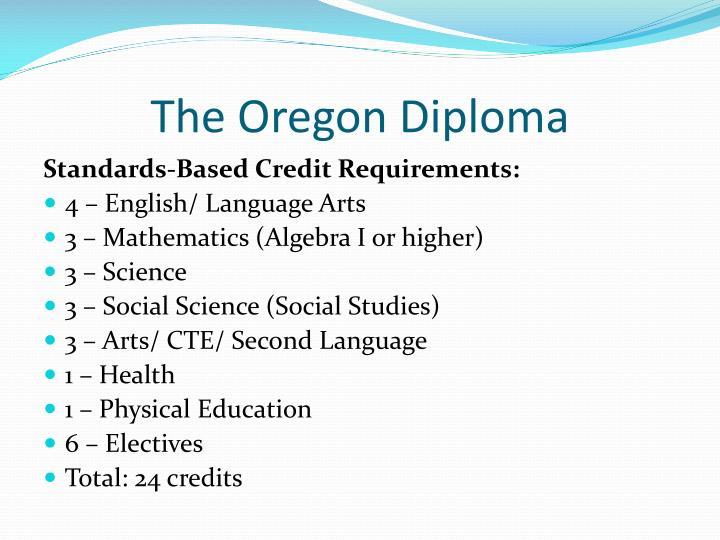 The Oregon Diploma