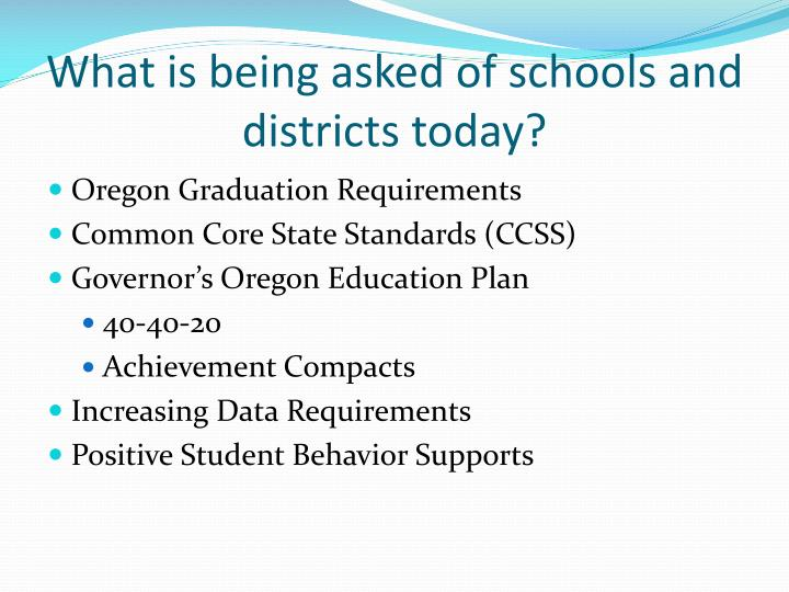 What is being asked of schools and districts today?