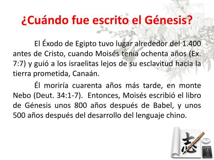 ¿Cuándo fue escrito el Génesis?
