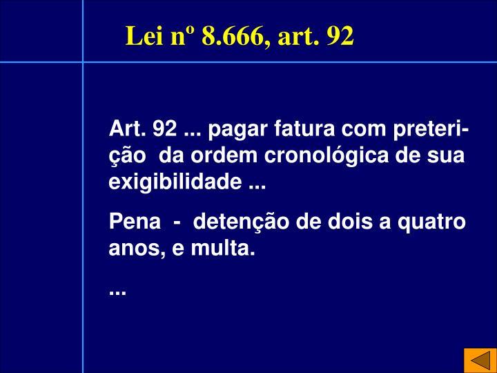 Lei nº 8.666, art. 92