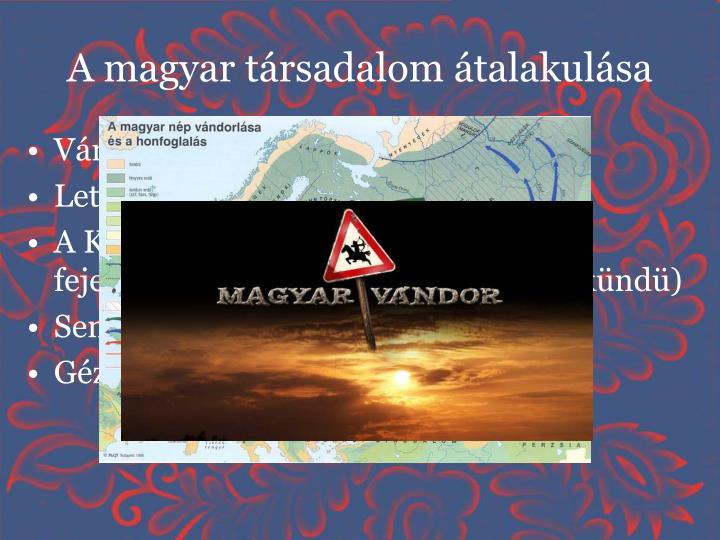 A magyar társadalom átalakulása