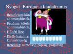 nyugat eur pa a feudalizmus