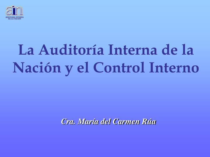 La Auditoría Interna de la Nación y el Control Interno