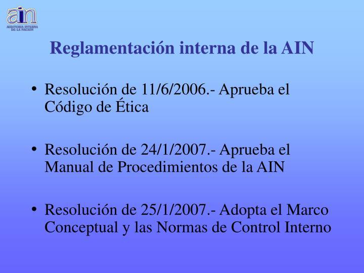 Reglamentación interna de la AIN