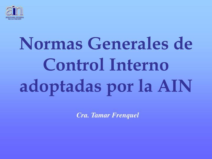 Normas Generales de Control Interno adoptadas por la AIN