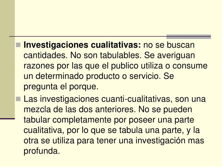 Investigaciones cualitativas: