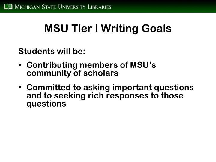 MSU Tier I Writing Goals