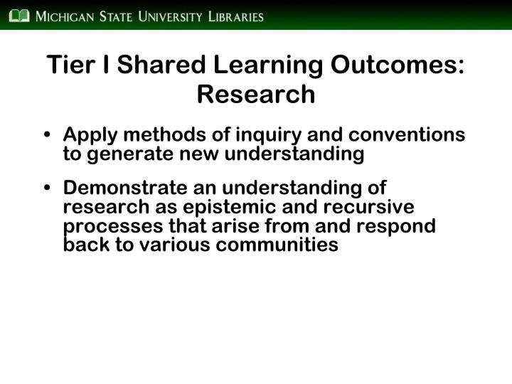 Tier I Shared Learning Outcomes: Research
