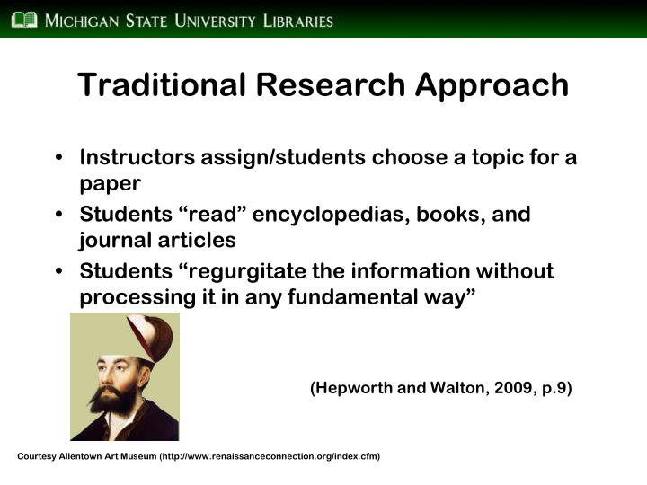 Traditional Research Approach