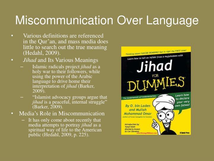 Miscommunication Over Language