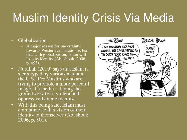 Muslim Identity Crisis Via Media