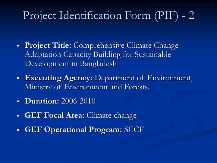 Project Identification Form (PIF) - 2