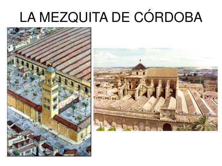 LA MEZQUITA DE CRDOBA