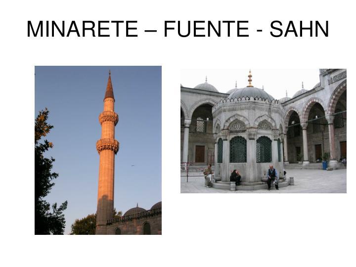 MINARETE  FUENTE - SAHN