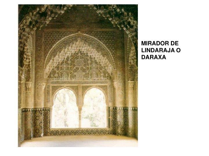 MIRADOR DE LINDARAJA O DARAXA