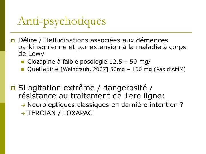 Anti-psychotiques