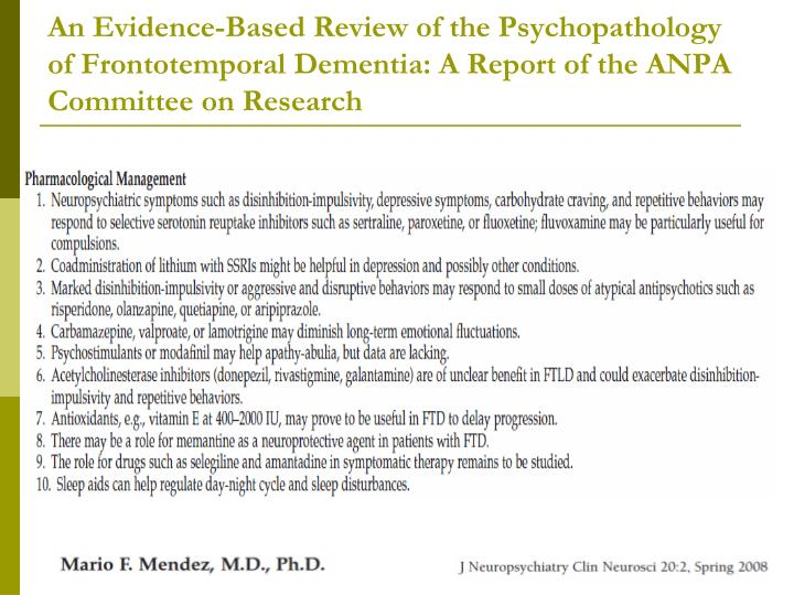 An Evidence-Based Review of the Psychopathology of Frontotemporal Dementia: A Report of the ANPA Committee on Research