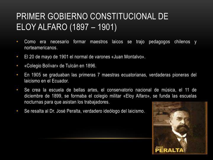 PRIMER GOBIERNO CONSTITUCIONAL DE