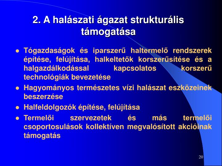 2. A halászati ágazat strukturális támogatása