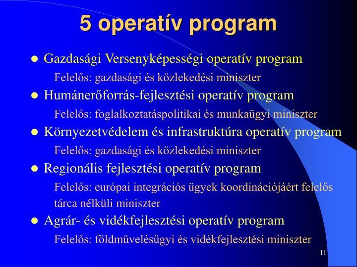 5 operatív program
