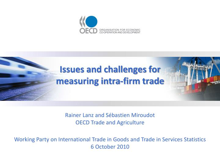 Issues and challenges for measuring intra firm trade